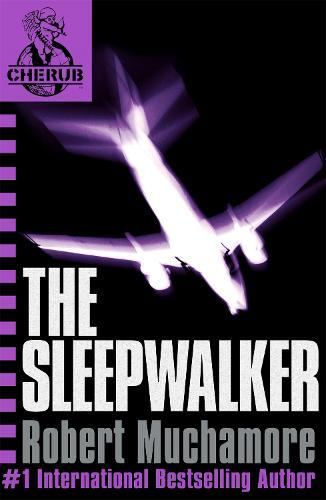 CHERUB: The Sleepwalker:Book9