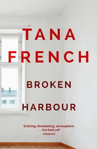 Broken Harbour (Dublin Murder SquadBook4)