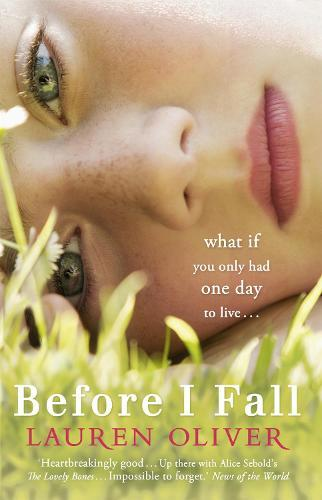 Before I Fall: From the bestselling author of Panic, soon to be a major Amazon Prime series