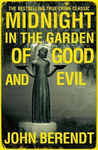 Midnight in the Garden of GoodandEvil
