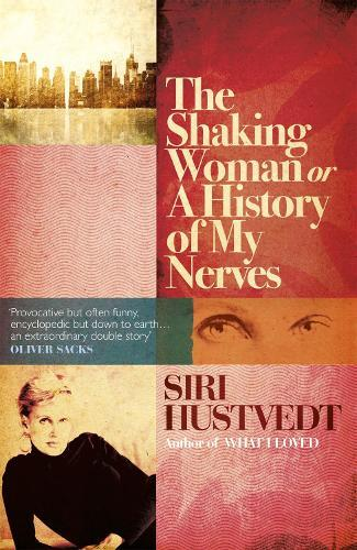 The Shaking Woman or A History ofMyNerves