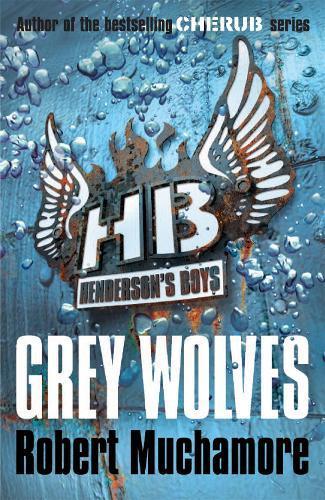 Henderson's Boys: Grey Wolves:Book4