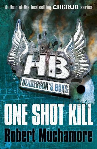 Henderson's Boys: One Shot Kill: Book 6