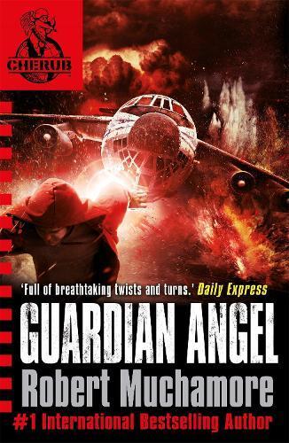 CHERUB: Guardian Angel:Book14