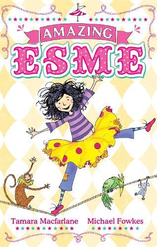 Amazing Esme:Book1