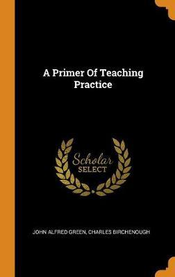 A Primer ofTeachingPractice