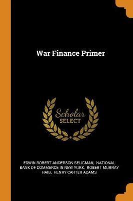 WarFinancePrimer