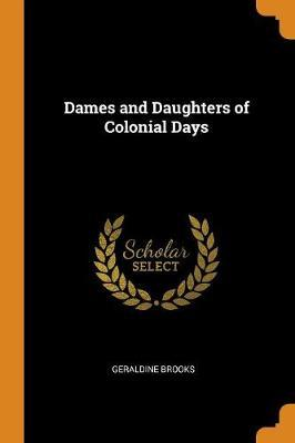 Dames and Daughters of Colonial Days