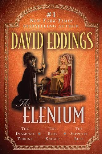 The Elenium: The Diamond Throne   The Ruby Knight   TheSapphireRose