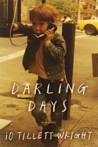 Darling Days: A New YorkCityChildhood