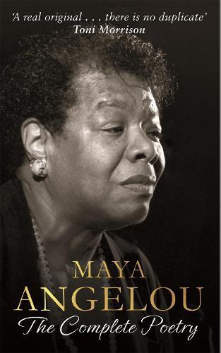 Maya Angelou: TheCompletePoetry