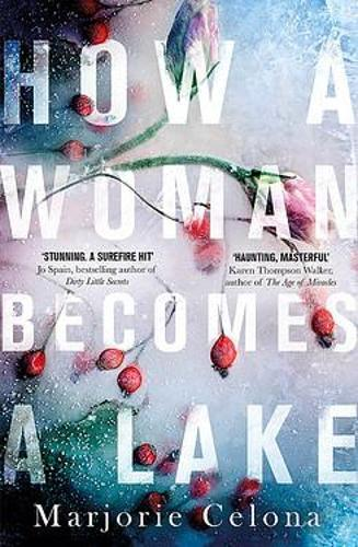 How a Woman BecomesaLake