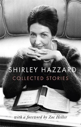 The Collected Stories ofShirleyHazzard