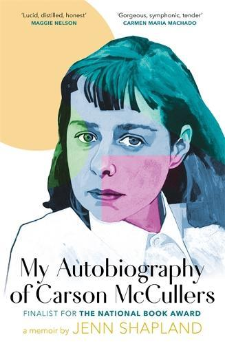 My Autobiography ofCarsonMcCullers