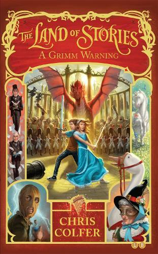 The Land of Stories: A Grimm Warning:Book3