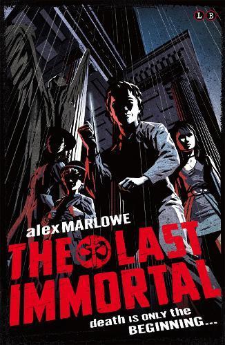 The Last Immortal:Book1