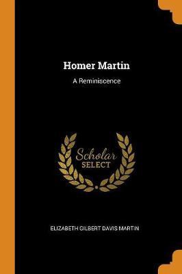 Homer Martin:AReminiscence