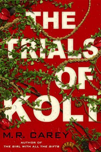 The Trials of Koli: The Rampart Trilogy,Book2