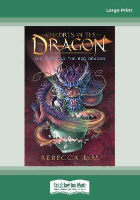 The Race for the Red Dragon: Children of theDragon2