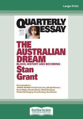 Quarterly Essay 64 The Australian Dream: Blood, HistoryandBecoming
