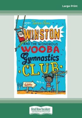 Winston and the Wondrous WoobaGymnasticsClub