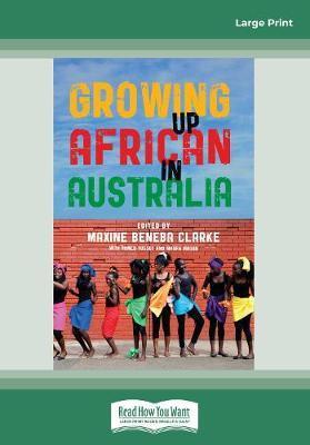 Growing Up AfricaninAustralia