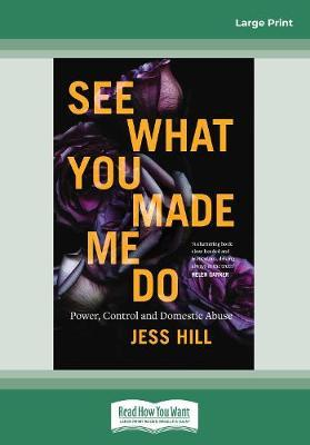 See What You Made Me Do: Power, Control and Domestic Abuse