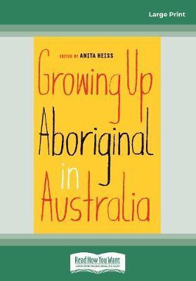 Growing Up AboriginalinAustralia