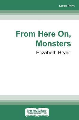 From HereOn,Monsters