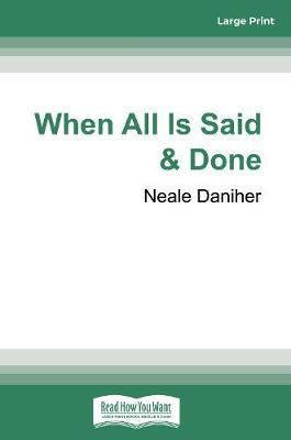 When All is Said & Done