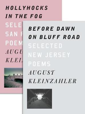 Before Dawn on Bluff Road / Hollyhocks in the Fog: Selected New Jersey Poems / Selected SanFranciscoPoems