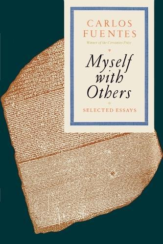 Myself with Others: Selected Essays