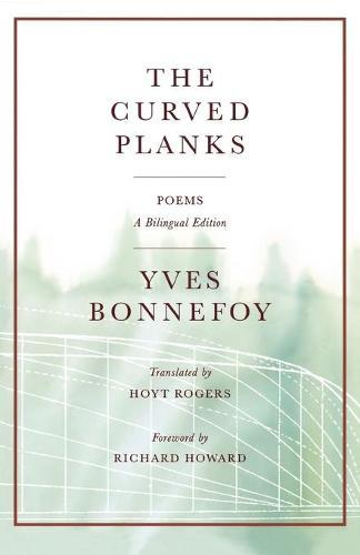 The Curved Planks: Poems