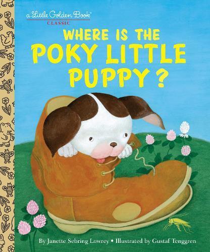 Where Is the Poky Little Puppy? (LittleGoldenBook)
