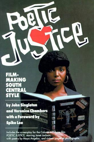 Poetic Justice: Filmmaking SouthCentralStyle