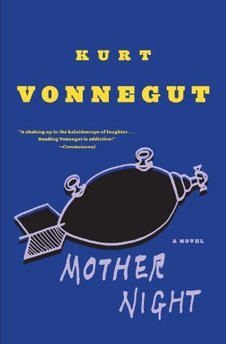 Mother Night:ANovel