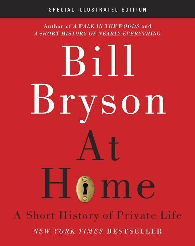 At Home: A Short History ofPrivateLife