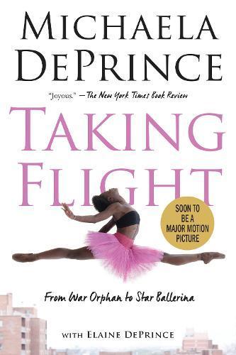 Taking Flight: From War Orphan toStarBallerina