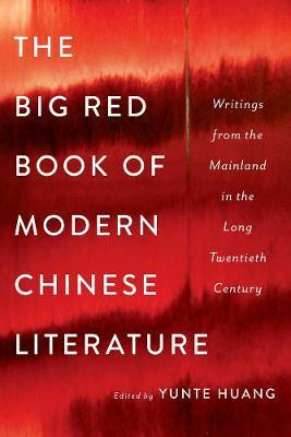 The Big Red Book of ModernChineseLiterature