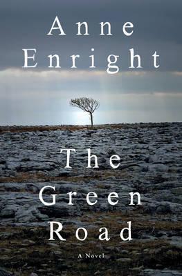 The Green Road:ANovel