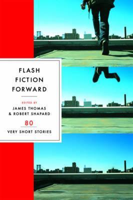Flash Fiction Forward: 80 VeryShortStories