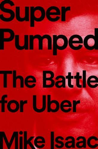 Super Pumped: The BattleforUber