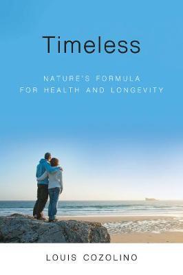 Timeless: Nature's Formula for HealthandLongevity