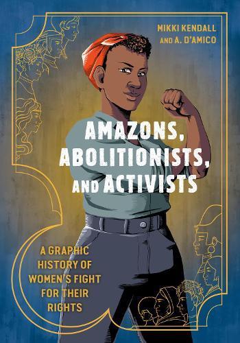 Amazons, Abolitionists,andActivists