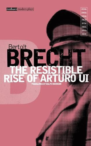 The Resistible Rise ofArturoUi