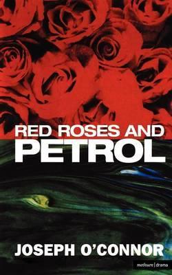 Red RosesandPetrol