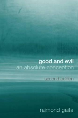 Good and Evil: An Absolute Conception