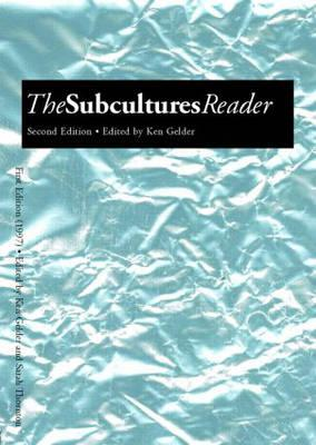 The Subcultures Reader:SecondEdition