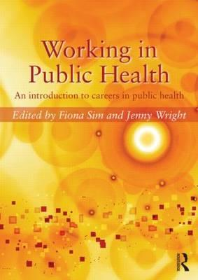 Working in Public Health: An introduction to careers inpublichealth