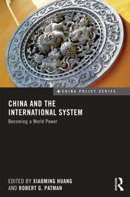 China and the International System: Becoming aWorldPower